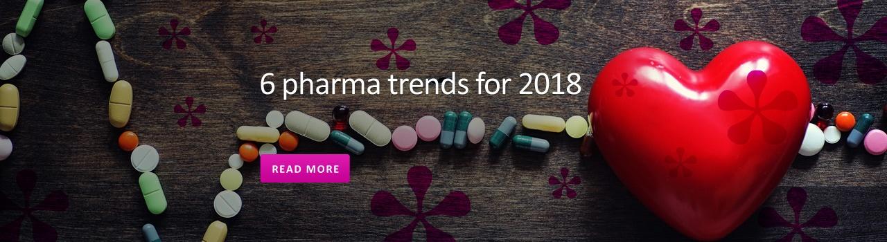 6 Pharma Trends for 2018